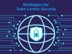 Strategies for Data Centre Security